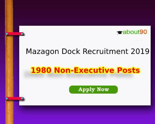 Mazagon Dock Recruitment 2019