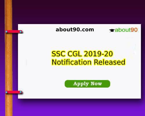 SSC CGL 2019-20 Notification